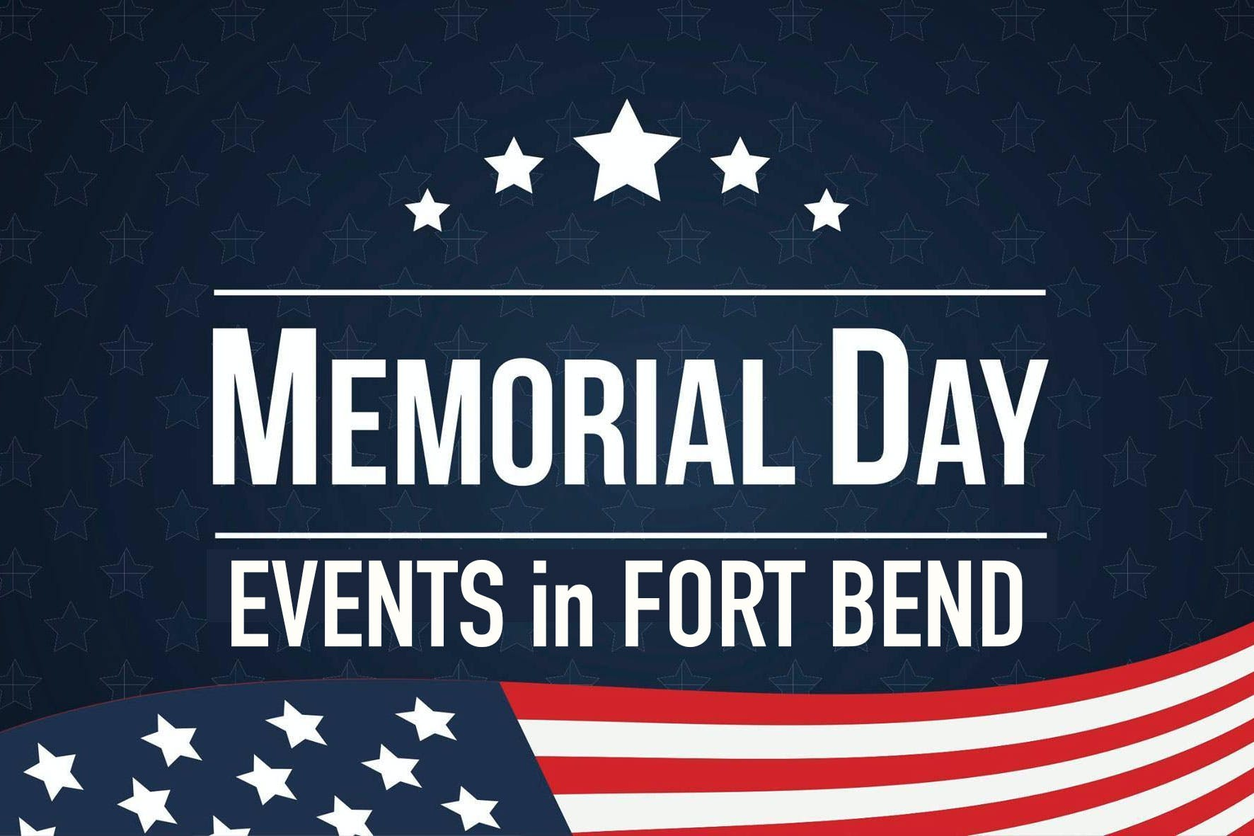 memorial-day-events-in-fort-bend-county-tx