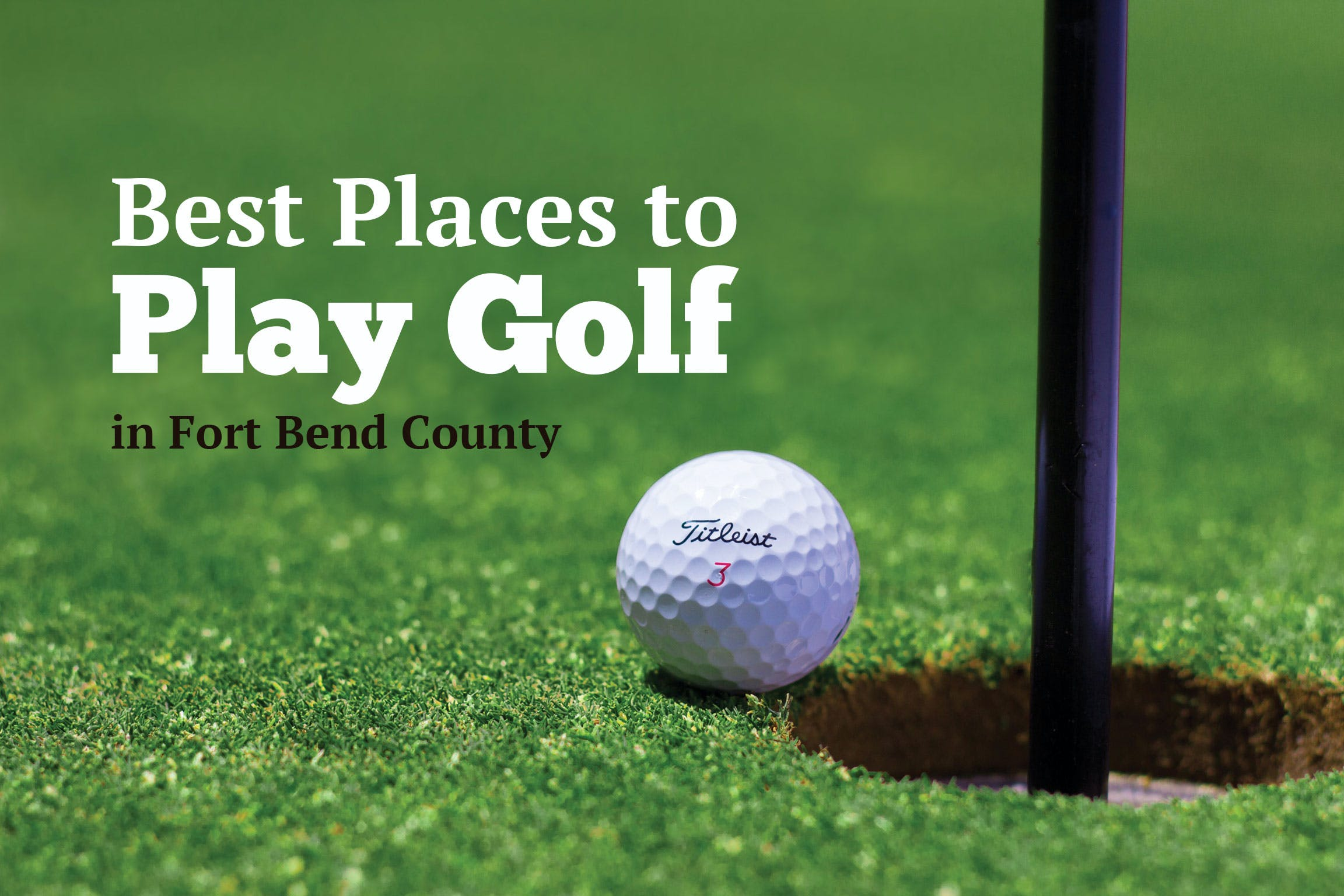 best-places-to-play-golf-in-fort-bend-county-texas