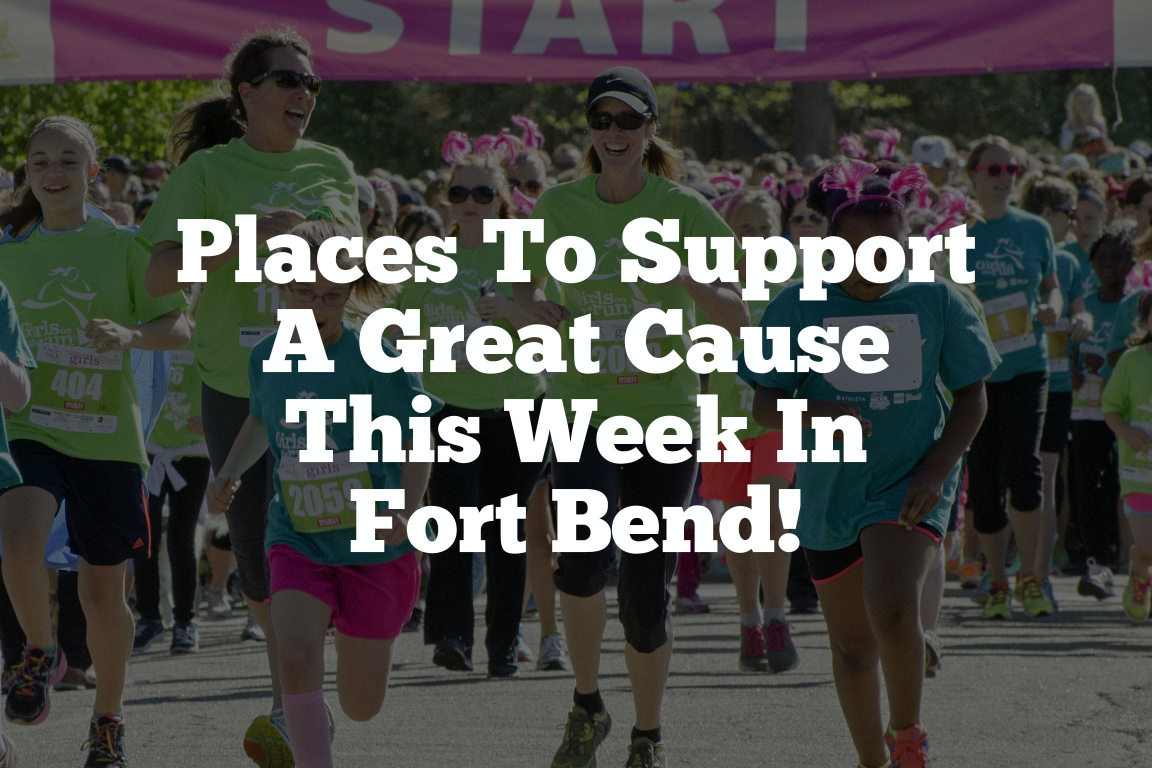 Places-To-Support-A-Great-Cause-This-Week-In-Fort-Bend