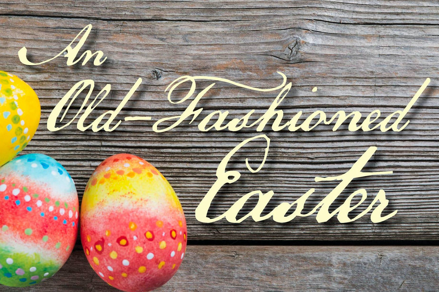 An-Old-Fashioned-Easter-richmond-tx